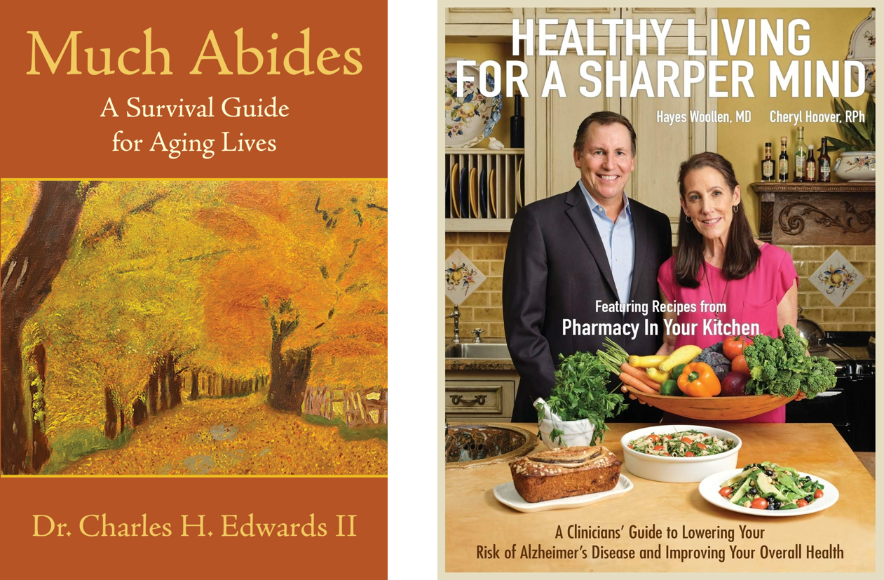 Healthy Living for a Sharper Mind and Much Abides: A Survival Guide for Aging Lives