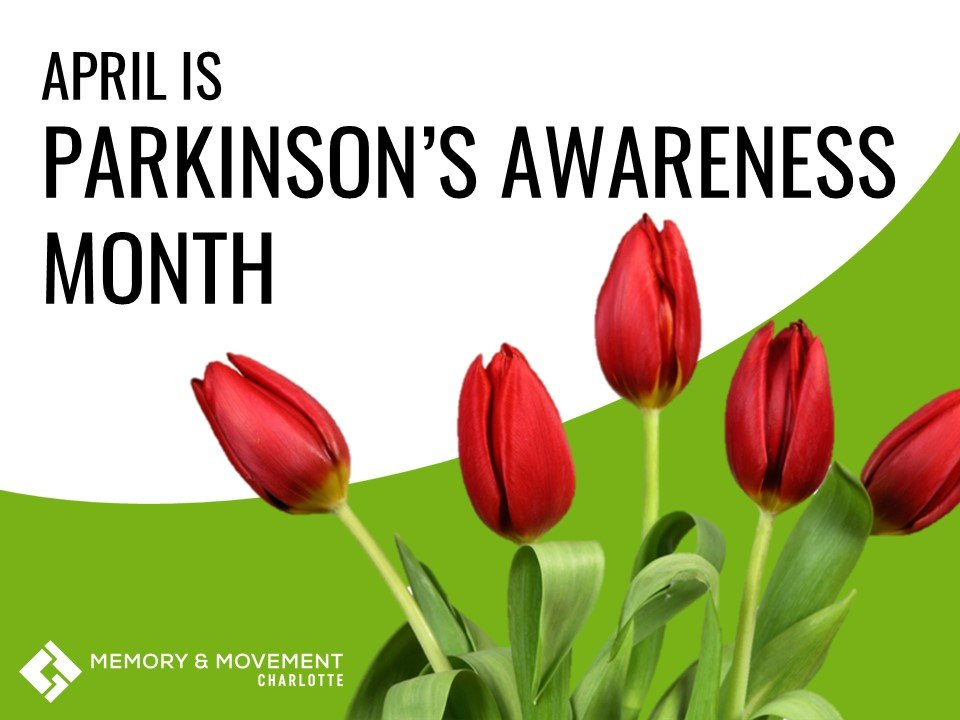 April is Parkinson's Awareness Month